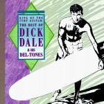 Dick Dale, King of Surf Guitar